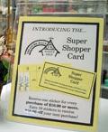 Super Shopper Card